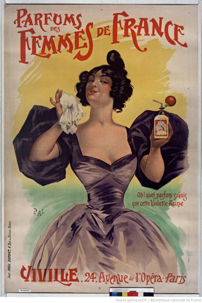 """Affiche pour un parfum """"Parfum des femmes de France"""". On y voit une femme en robe de l'époque avec un flacon de parfum dans une main et un mouchoir blanc dans l'autre."""