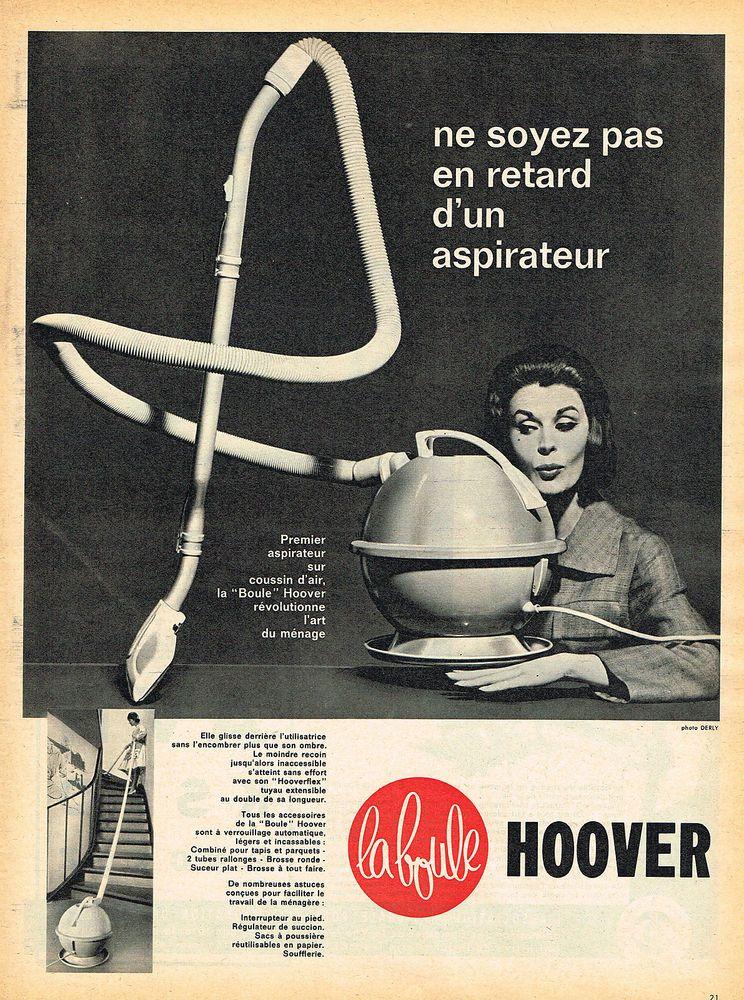 """Ancienne publicitée Hoover. Une femme est assise et regarde un aspirateur. Un slogan """"ne soyez pas en retard d'un aspirateur""""."""
